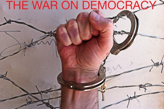 13/THE WAR ON DEMOCRACY